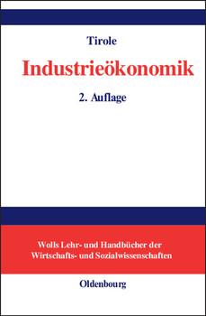 Industrieökonomik - Jean Tirole