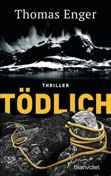 Tödlich. Thriller - Thomas Enger  [Taschenbuch]