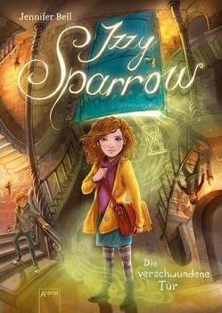 Izzy Sparrow (2). Das gefährliche Zeichen - Jennifer Bell  [Gebundene Ausgabe]