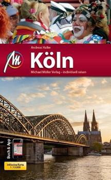 Köln MM-City Reiseführer Michael Müller Verlag. Individuell reisen mit vielen praktischen Tipps. - Andreas Haller  [Taschenbuch]