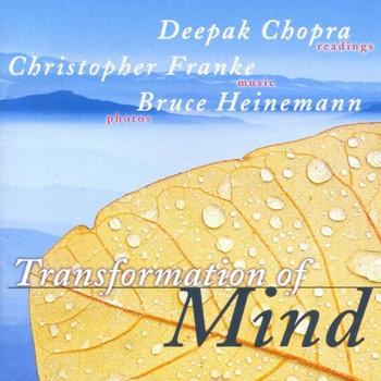 Deepak Chopra - Transformation of Mind