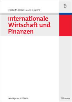 Internationale Wirtschaft und Finanzen - Herbert Sperber