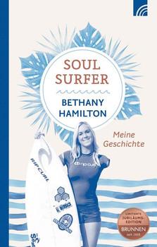 Soul Surfer. Meine Geschichte - Bethany Hamilton  [Gebundene Ausgabe]