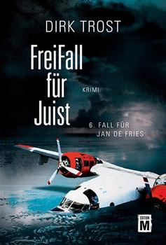 FreiFall für Juist. Ostfriesland-Krimi - Dirk Trost  [Taschenbuch]