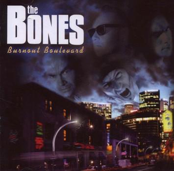 the Bones - Burnout Boulevard-Ltd