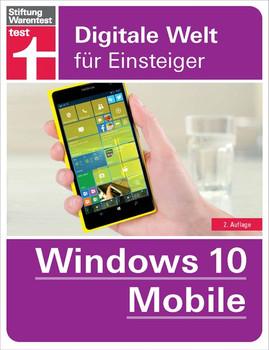Windows 10 Mobile: Digitale Welt für Einsteiger - Andreas Erle [Taschenbuch]