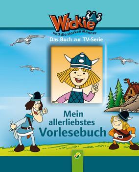 Wickie - allerliebstes Vorlesebuch - Carola von Kessel