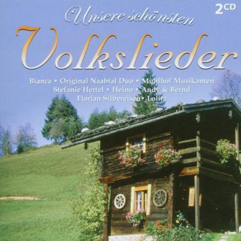Various - Unsere Schönsten Volkslieder