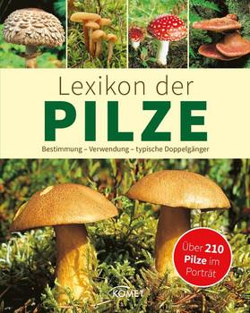Lexikon der Pilze. Bestimmung, Verwendung, typische Doppelgänger - Über 230 Pilze im Porträt - Dr. Hans W. Kothe  [Gebundene Ausgabe]