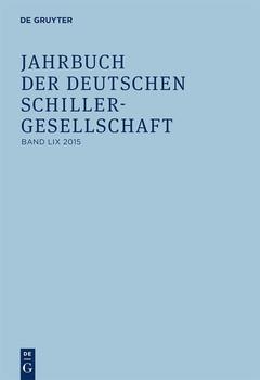 Jahrbuch der Deutschen Schillergesellschaft / 2015