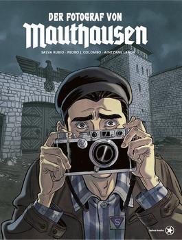 Der Fotograf von Mauthausen - Pedro J. Colombo  [Gebundene Ausgabe]