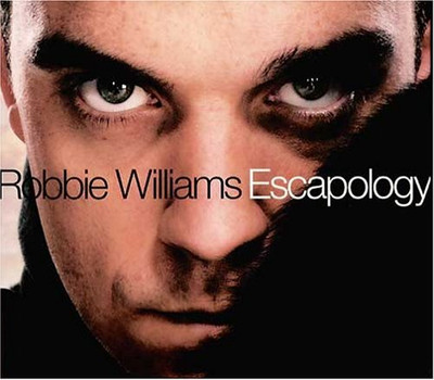 Robbie Williams - Escapology [Special Edition]