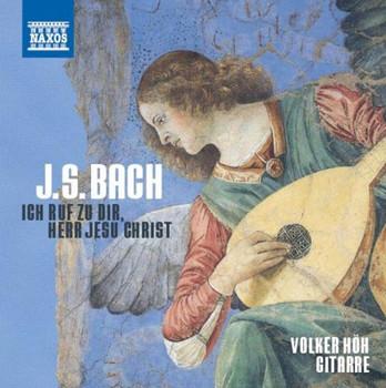 Volker Höh - J.S.Bach: Ich ruf zu Dir, Herr Jesu Christ