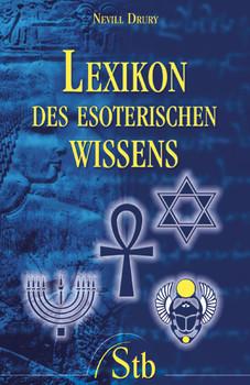 Lexikon des esoterischen Wissens - Nevill Drury