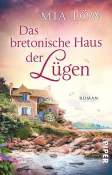 Das bretonische Haus der Lügen. Roman - Mia Löw  [Taschenbuch]