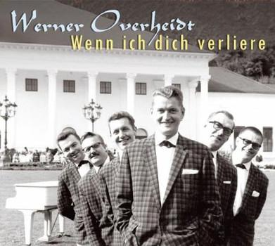 Werner Overheidt - Wenn Ich Dich Verliere