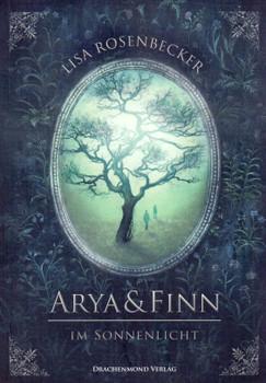 Arya & Finn: Im Sonnenlicht - Lisa Rosenbecker [Taschenbuch]