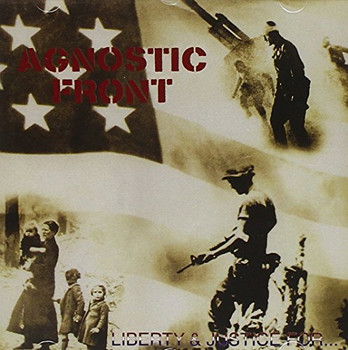 Agnostic Front - Liberty and Justice