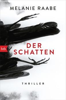Der Schatten. Thriller - Melanie Raabe  [Taschenbuch]