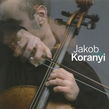 Jakob Koranyi - Cello (Soloist Price 2006)