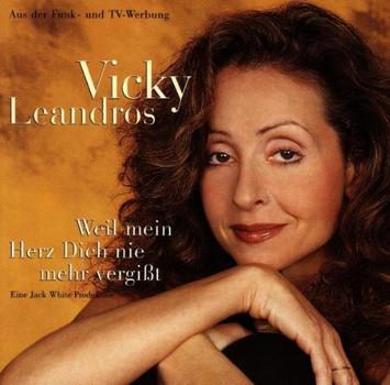 Vicky Leandros - Weil Mein Herz Dich Nie Mehr Vergisst