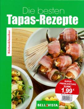 Küchenklassiker: Die besten Tapas-Rezepte [Gebundene Ausgabe]