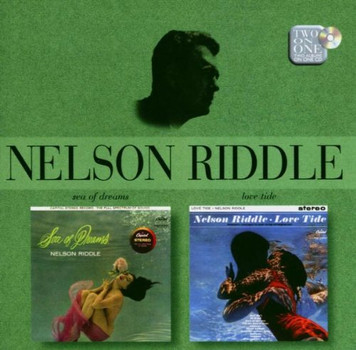 Nelson Riddle - Sea of Dreams/Love Tide (2 On 1)