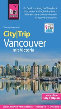 Reise Know-How CityTrip Vancouver mit Victoria. Reiseführer mit Stadtplan und kostenloser Web-App - Thomas Barkemeier  [Taschenbuch]