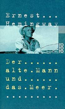 Der alte Mann und das Meer - Ernest Hemingway