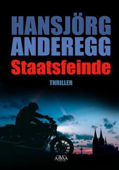 Staatsfeinde - Großdruck - Hansjörg Anderegg  [Taschenbuch]
