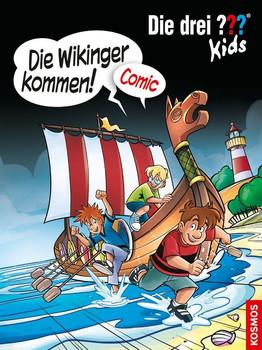 Die drei ??? Kids, Die Wikinger kommen!. Comic - Christian Hector  [Taschenbuch]