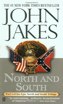 "North and South: Part One of the ""North and South"" Trilogy - John Jakes"