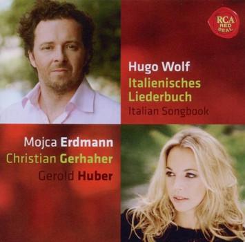 Christian Gerhaher - Hugo Wolf: Italienisches Liederbuch