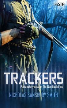 Trackers: Buch 1. Thriller - Nicholas Sansbury Smith  [Taschenbuch]