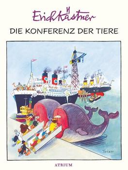 Die Konferenz der Tiere - Erich Kästner  [Gebundene Ausgabe]
