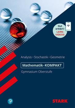 Mathe-Kompakt Gymnasium - Kompendium Oberstufe [Taschenbuch]