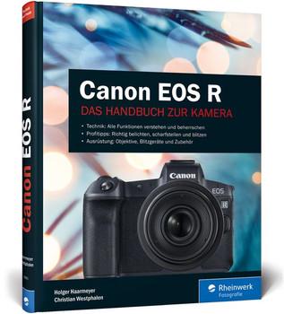 Canon EOS R. Das Handbuch zur Kamera - Christian Westphalen  [Gebundene Ausgabe]