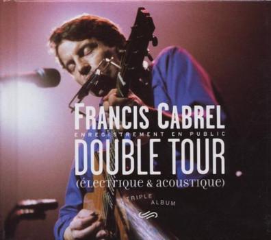 Francis Cabrel - Double Tour