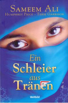 Ein Schleier aus Tränen - Sameem Ali [Taschenbuch]