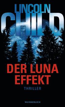Der Luna-Effekt - Lincoln Child  [Gebundene Ausgabe]