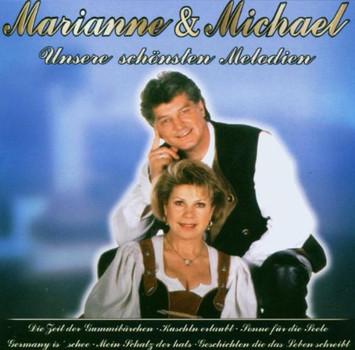 Marianne & Michael - Schönsten Melodien,Unsere