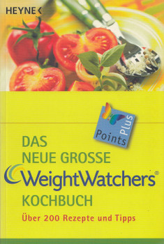 Das neue große Weight Watchers Kochbuch - Über 200 Rezepte und Tipps [Taschenbuch, 15. Auflage 2004]