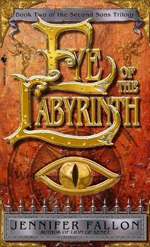 Eye of the Labyrinth: Book 2 of The Second Sons Trilogy - Fallon, Jennifer