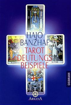Tarot Deutungsbeispiele - Hajo Banzhaf