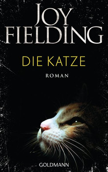 Die Katze. Roman - Joy Fielding  [Taschenbuch]