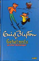 Geheimnis . . ., überarb. Ausg., Bd.13, Geheimnis um ein Wohnwagen - Enid Blyton