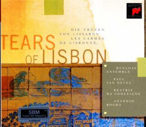 Huelgas Ensemble - Tears Of Lisbon (Portugese Fado)