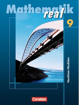 Mathematik real - Realschule Nordrhein-Westfalen: Mathematik Real 9. Neuausgabe. Nordrhein-Westfalen - Reinhold Koullen