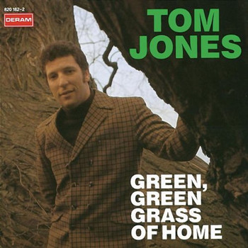 Tom Jones - Green Green Grass of