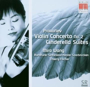 Mira Wang - Violinkonz.2/Cinderella-Suiten